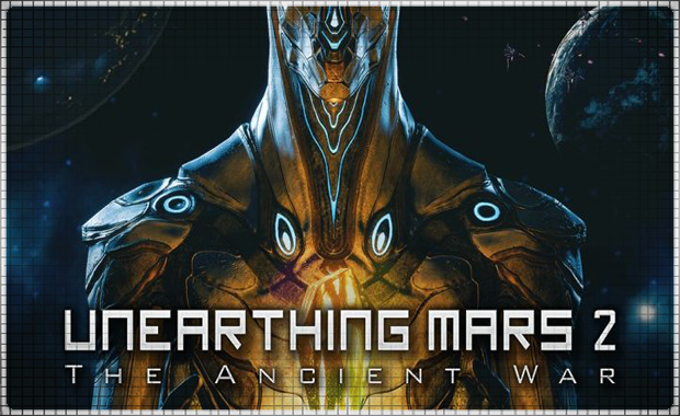 Unearthing Mars 2: The Ancient War